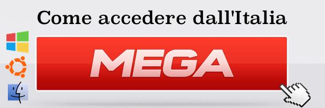 Come accedere a Mega.co.nz dall'Italia