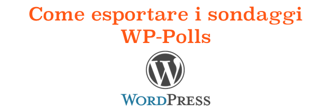 10 step per esportare i sondaggi WP-Polls