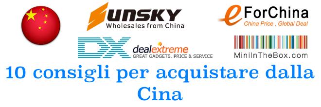 10 consigli per acquistare dalla Cina